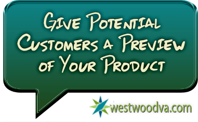 Give Potential Customers a Preview of Your Product